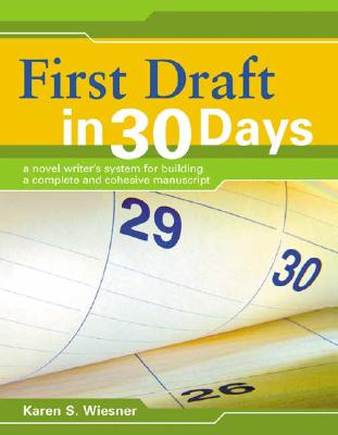 First Draft In 30 Days By Wiesner, Karen